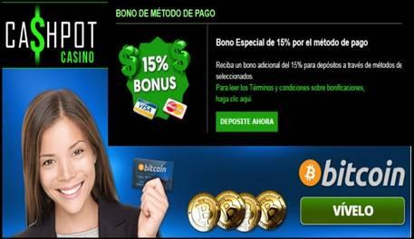 Por método de ingreso bono de hasta 15% en el casino Cashpot